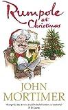Rumpole at Christmas (Rumpole of the Bailey Book 16)