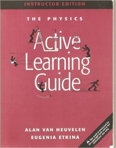 The Physics Active Learning Guide, Instructor's Edition