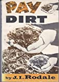 img - for Pay Dirt: Farming and Gardening With Composts book / textbook / text book
