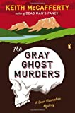 img - for The Gray Ghost Murders: A Sean Stranahan Mystery by McCafferty, Keith (2013) Paperback book / textbook / text book