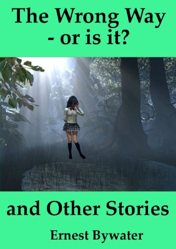 The Wrong Way - Or Is It? And Other Stories front-1057867