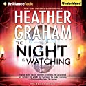 The Night Is Watching: Krewe of Hunters, Book 9 (       UNABRIDGED) by Heather Graham Narrated by Luke Daniels