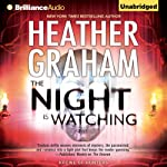 The Night Is Watching: Krewe of Hunters, Book 9 | Heather Graham