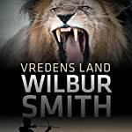 Vredens land (Courtney-serien) | Wilbur Smith