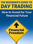 Day Trading: Day Trading Made Easy -...