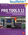 Pro Tools 11: Music Production, Recor...