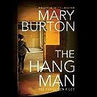 The Hangman: Forgotten Files, Book 3 Hörbuch von Mary Burton Gesprochen von: Christina Traister