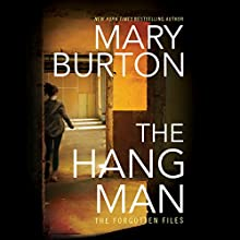 The Hangman: Forgotten Files, Book 3 Audiobook by Mary Burton Narrated by Christina Traister