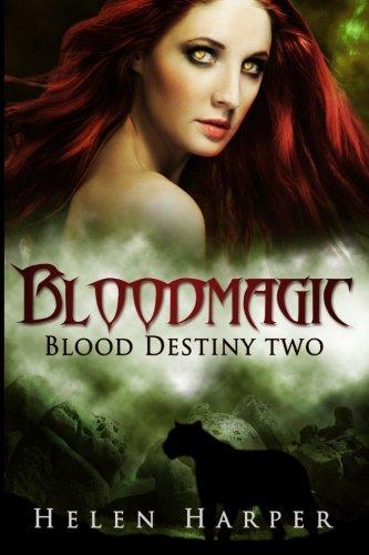 Bloodmagic (Blood Destiny)