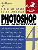 Photoshop 4 for Macintosh (Visual QuickStart Guide) (0201688417) by Weinmann, Elaine