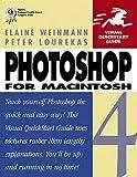 Photoshop 4 for Macintosh (Visual QuickStart Guide) (0201688417) by Weinmann, Elaine