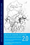 Black Greek-Letter Organizations 2 0: New Directions in the Study of African American Fraternities and Sororities