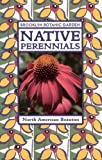 Native Perennials (Brooklyn Botanic Garden All-Region Guide)
