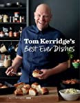 Tom Kerridge��s Best Ever Dishes