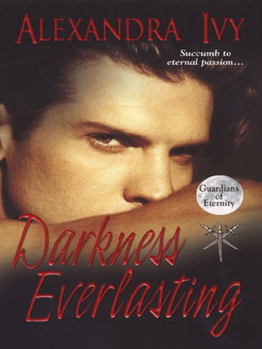 Darkness Everlasting (Guardians of Eternity, #3)