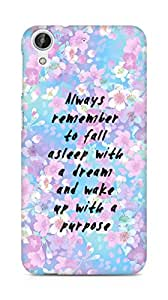 AMEZ always remember to fall asleep with a dream Back Cover For HTC Desire 626 G
