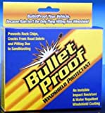 Windshield Chips and Cracks a thing of the past? Bulletproof Windshield Protectant