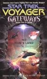 Gateways #5: No Man's Land (Star Trek Gateways) (Bk.5) (0743418573) by Golden, Christie