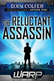 WARP Book 1: Reluctant Assassin