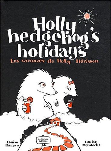 holly-hedgehogs-holidays-les-vacances-de-holly-herisson-edition-bilingue-francais-anglais