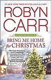 Bring Me Home for Christmas (A Virgin River Novel)