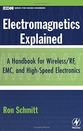 Electromagnetics Explained: A Handbook for Wireless/ RF, EMC, and High-Speed Electronics (EDN Series for Design Engineers) (Sensor Technology Handbook compare prices)