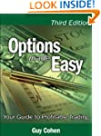 Options Made Easy: Your Guide to Prof...