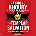 The Templar Salvation Audiobook by Raymond Khoury Narrated by Richard Ferrone