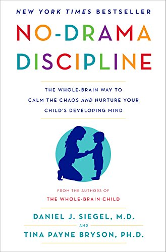 No-Drama Discipline: The Whole-Brain Way To Calm The Chaos And Nurture Your Child'S Developing Mind front-893290