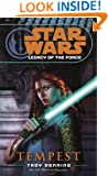 Tempest: Star Wars (Legacy of the Force) (Star Wars: Legacy of the Force Book 3)