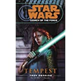 Tempest: Star Wars (Legacy of the Force) (Star Wars: Legacy of the Force - Legends) ~ Troy Denning