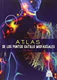 img - for Atlas de los puntos gatillo miofasciales (Spanish Edition) book / textbook / text book