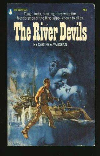 The River Devils (A Hall of Fame Historical Novel), Carter Vaughan