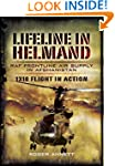 Lifeline in Helmand: RAF Front-Line A...
