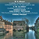 Wolfgang Amadeus Mozart: Clarinet Concerto, KV. 622, Concerto for Flute and Harp, KV 299 - Carl Maria Von Weber : Clarinet Concerto No.1, Op. 73