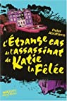 L'Etrange Cas de l'assassinat de Katie la F�l�e par Abrahams (II)
