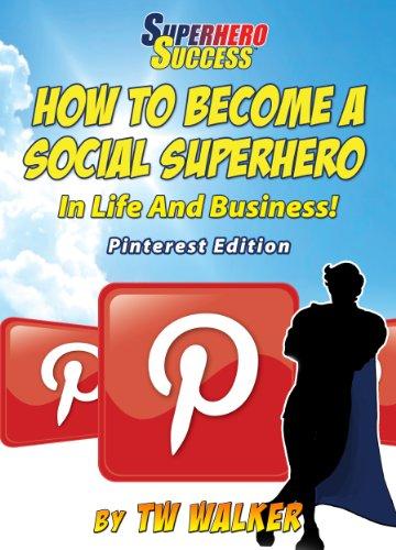 Pinterest Social Superhero (Superhero Success)
