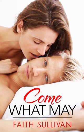 Come What May (Heartbeat #2) by Faith Sullivan