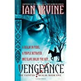 Vengeance: The Tainted Realm: Book 1by Ian Irvine