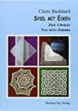 img - for Spiel Mit Ecken, Jeux D'Angles, Fun with Corners (German, French, English) by Claire Burkhard book / textbook / text book