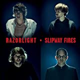 "Slipway Fires (UK-Version)von ""Razorlight"""