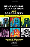img - for Behavioural Adaptation and Road Safety: Theory, Evidence and Action book / textbook / text book