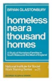 img - for Homeless Near a Thousand Homes: a Study of Families Without Homes in South Wales and the West of England; Foreword by John Grove book / textbook / text book