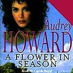 A Flower in Season | Audrey Howard