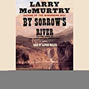 By Sorrow's River: Volume 3 of the Berrybender Narratives | Larry McMurtry