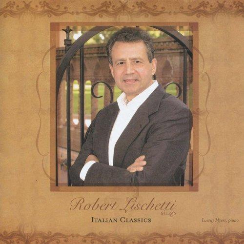 robert-lischetti-sings-italian-classics