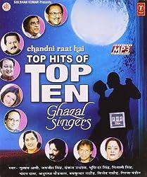 Chandni Raat Hai - Top Hits of Top Ten Ghazal Singers