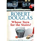 Whose Turn for the Stairs?by Robert Douglas