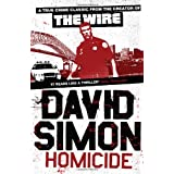 Homicide: A Year On The Killing Streetsby David Simon