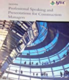 img - for Professional Speaking and Presentations for Construction Managers book / textbook / text book